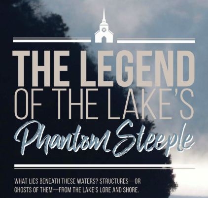 The Legend Of The Lake's Phantom Steeple