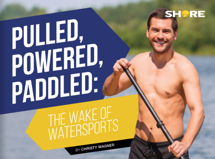 Pulled, Powered, Paddled: The Wake Of Watersports